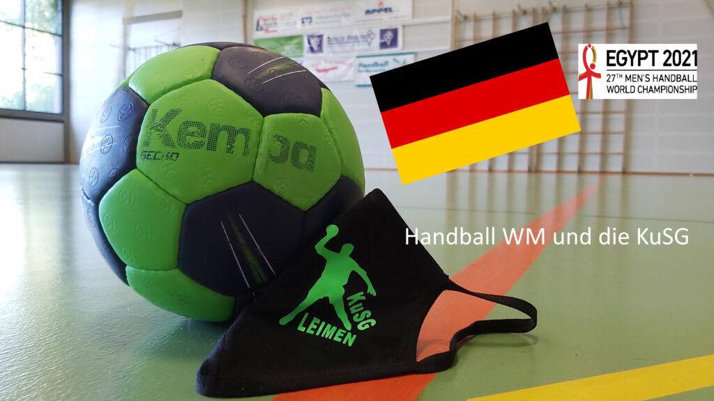 Handball WM und die KuSG Handballer